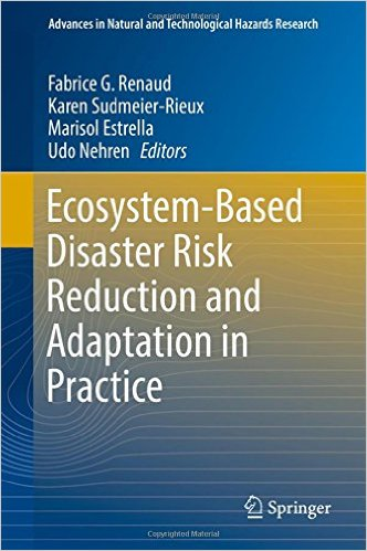 Ecosystem-Based Disaster Risk Reduction and Adaptation in Practice